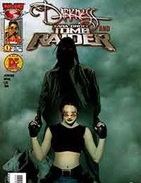 The Darkness and Tomb Raider