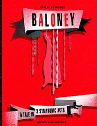 Baloney: A Tale in 3 Symphonic Acts