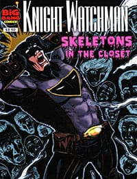 Knight Watchman: Skeletons In The Closet