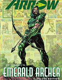 Green Arrow: 80 Years of the Emerald Archer: The Deluxe Edition