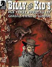Billy the Kid's Old Timey Oddities and the Ghastly Fiend of London