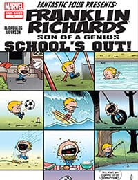Franklin Richards: School's Out!