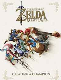 The Legend of Zelda: Breath of the Wild–Creating A Champion