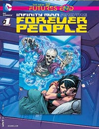 Infinity Man and the Forever People: Futures End