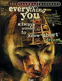 The Sandman Presents: Everything You Always Wanted to Know About Dreams...But Were Afraid to Ask