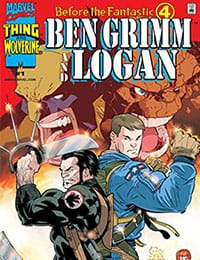 Before the Fantastic Four: Ben Grimm and Logan
